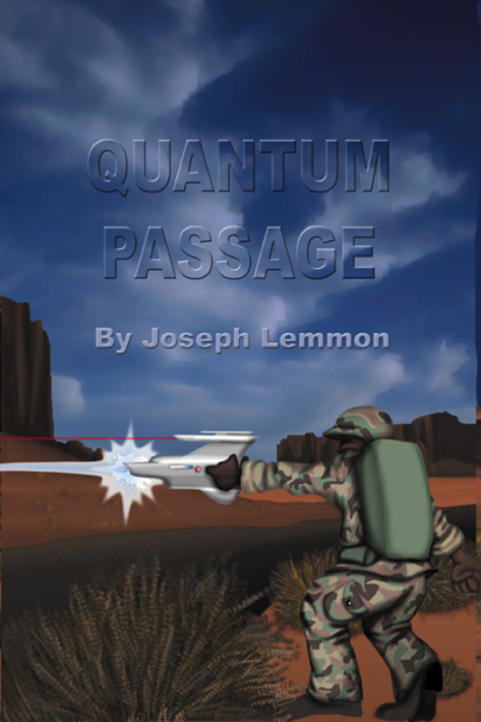 Quantum Passage By: Joseph Lemmon