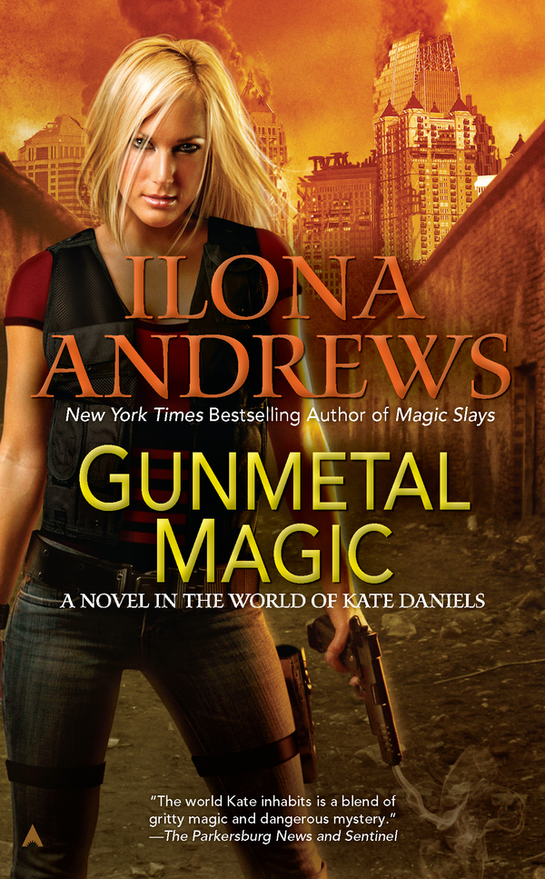 Gunmetal Magic By: Ilona Andrews