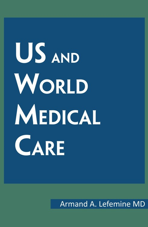 US and World Medical Care