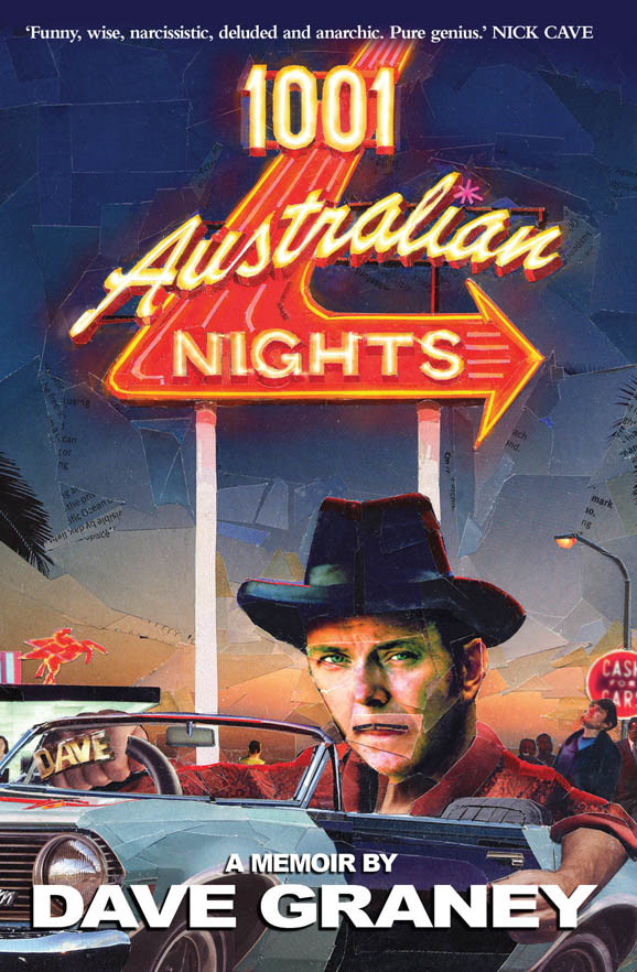 1001 Australian Nights By: Dave Graney