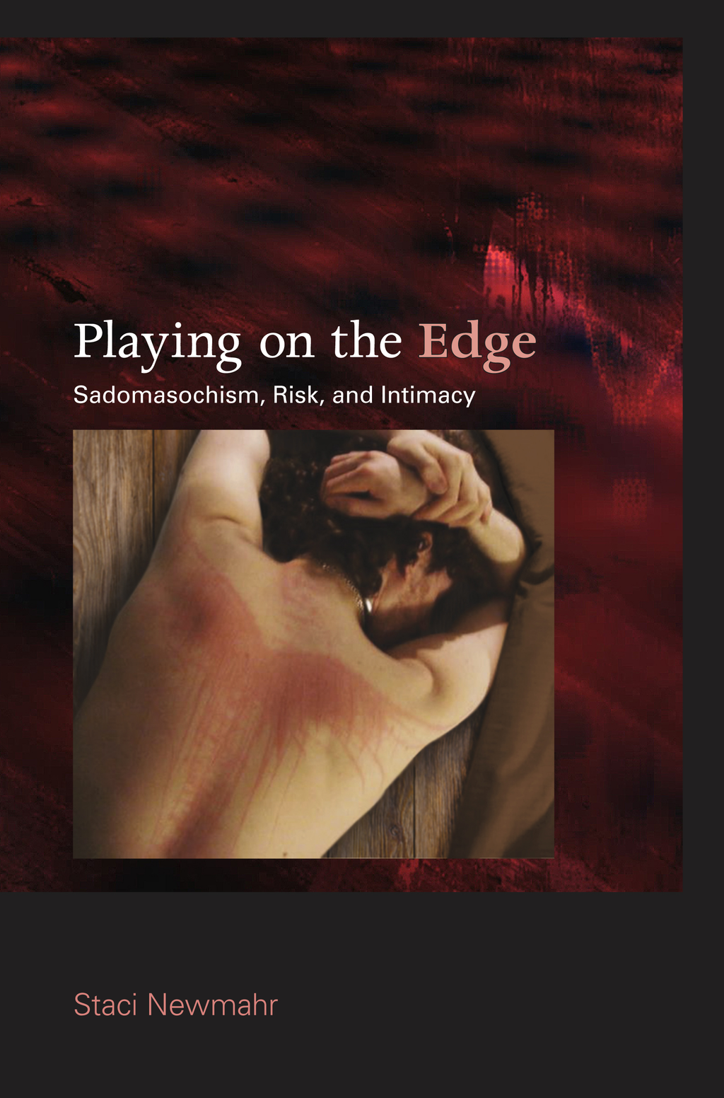 Playing on the Edge By: Staci Newmahr