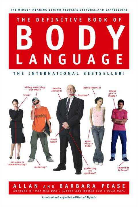 The Definitive Book of Body Language By: Allan Pease,Barbara Pease