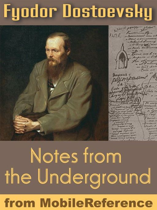 Notes From The Underground (Mobi Classics)