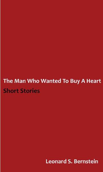 The Man Who Wanted to Buy a Heart