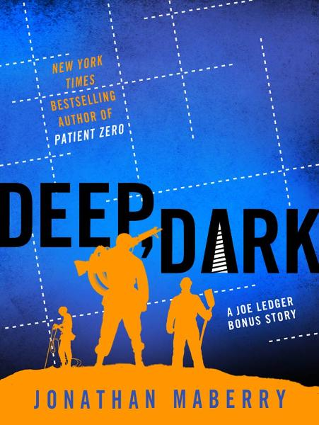 Deep, Dark By: Jonathan Maberry