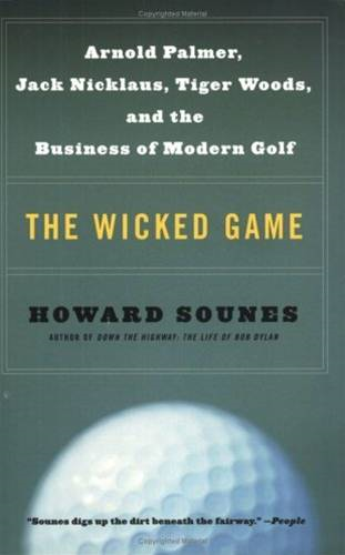 The Wicked Game By: Howard Sounes