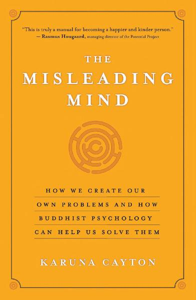 The Misleading Mind By: Karuna Cayton
