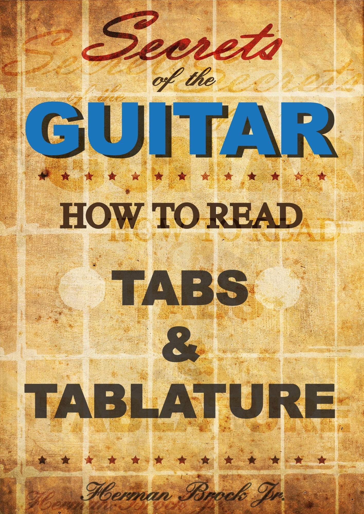 Secrets of the Guitar: How to read tabs and tablature