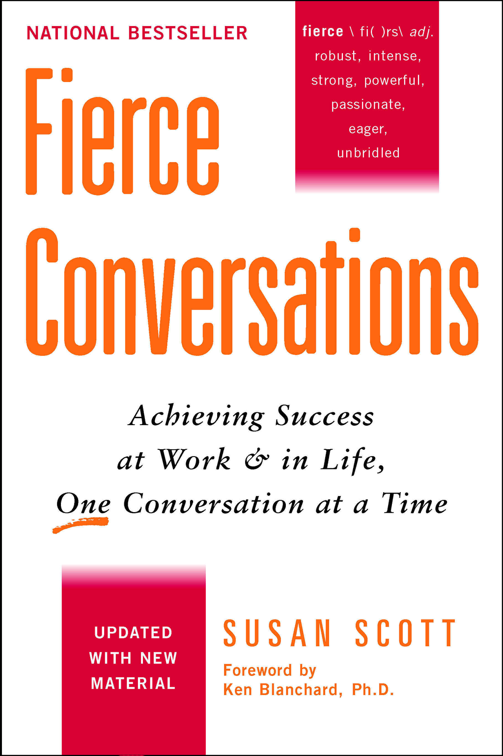 Fierce Conversations By: Susan Scott
