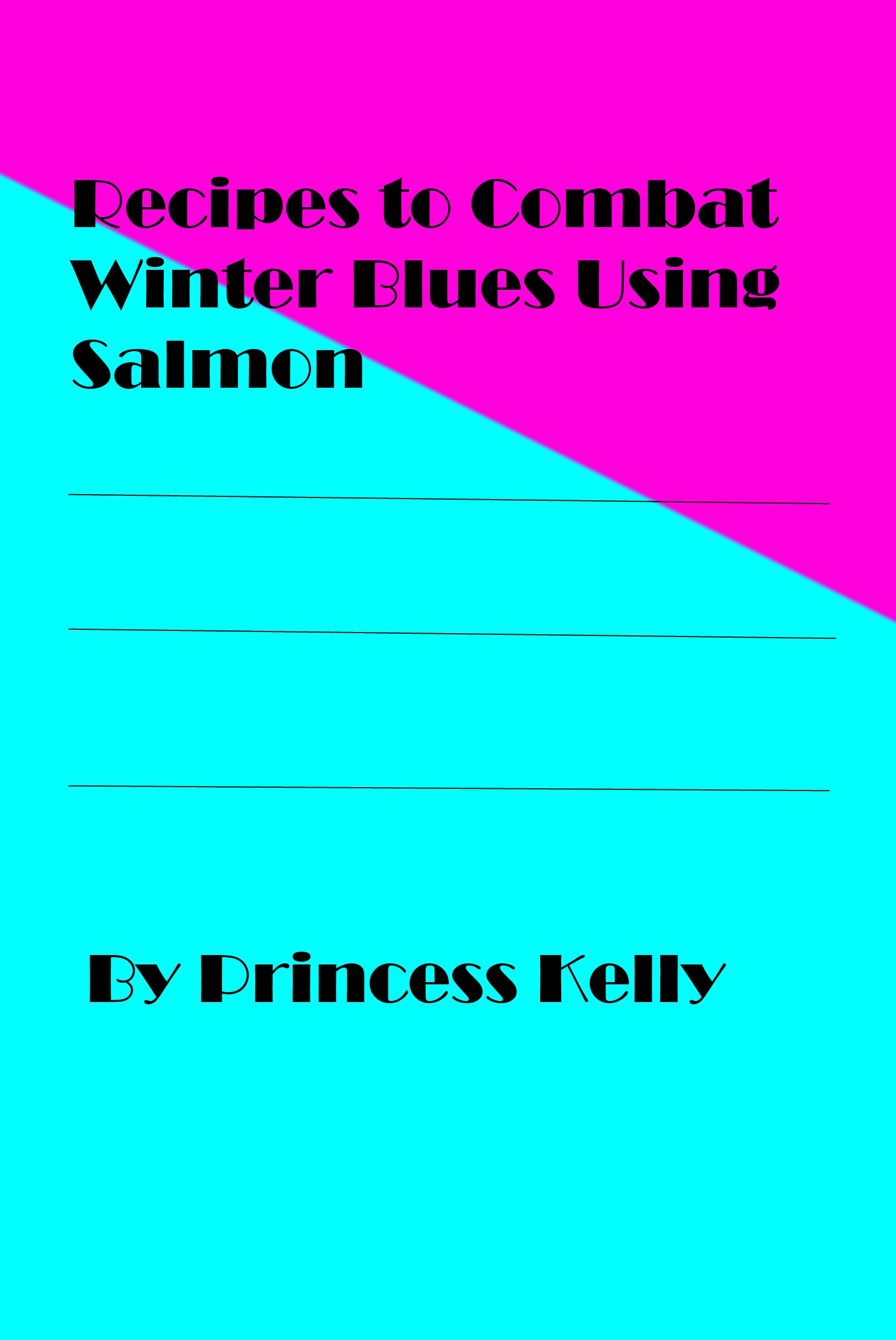 Recipes to Combat Winter Blues Using Salmon and Other Fish