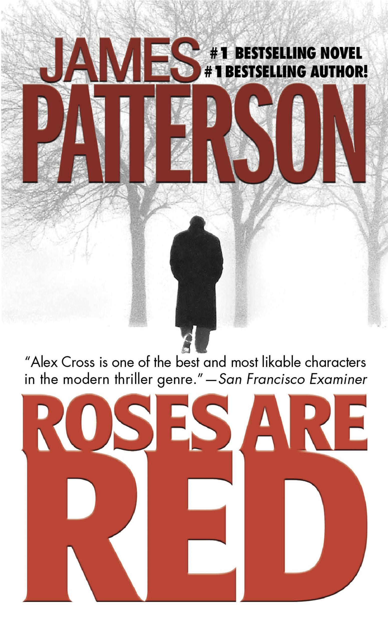 Roses Are Red By: James Patterson