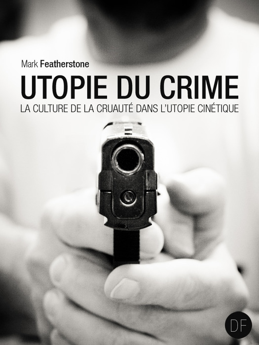 Utopie du Crime