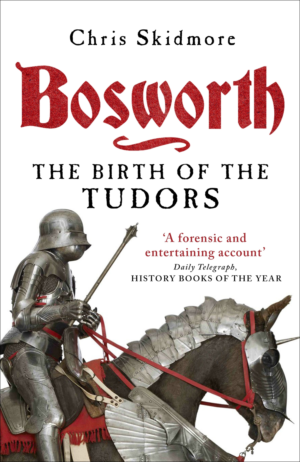 Bosworth The Birth of the Tudors