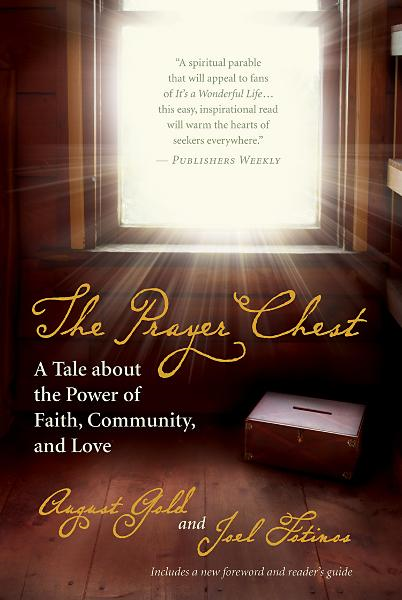 The Prayer Chest By: August Gold, Joel Fotinos