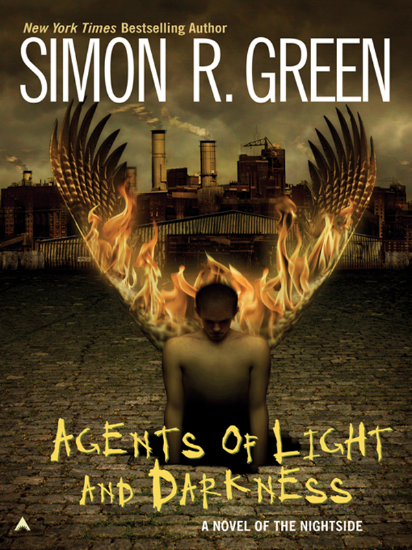 Agents Of Light And Darkness By: Simon R. Green