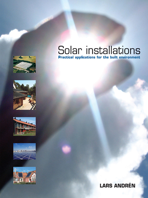 Solar Installations Practical Applications for the Built Environment