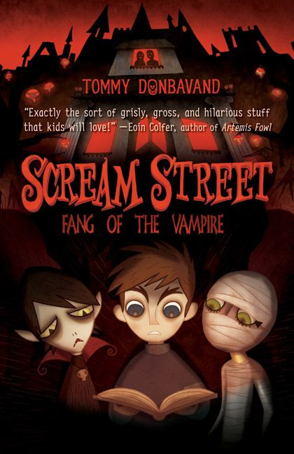 Scream Street: Fang of the Vampire By: Tommy Donbavand