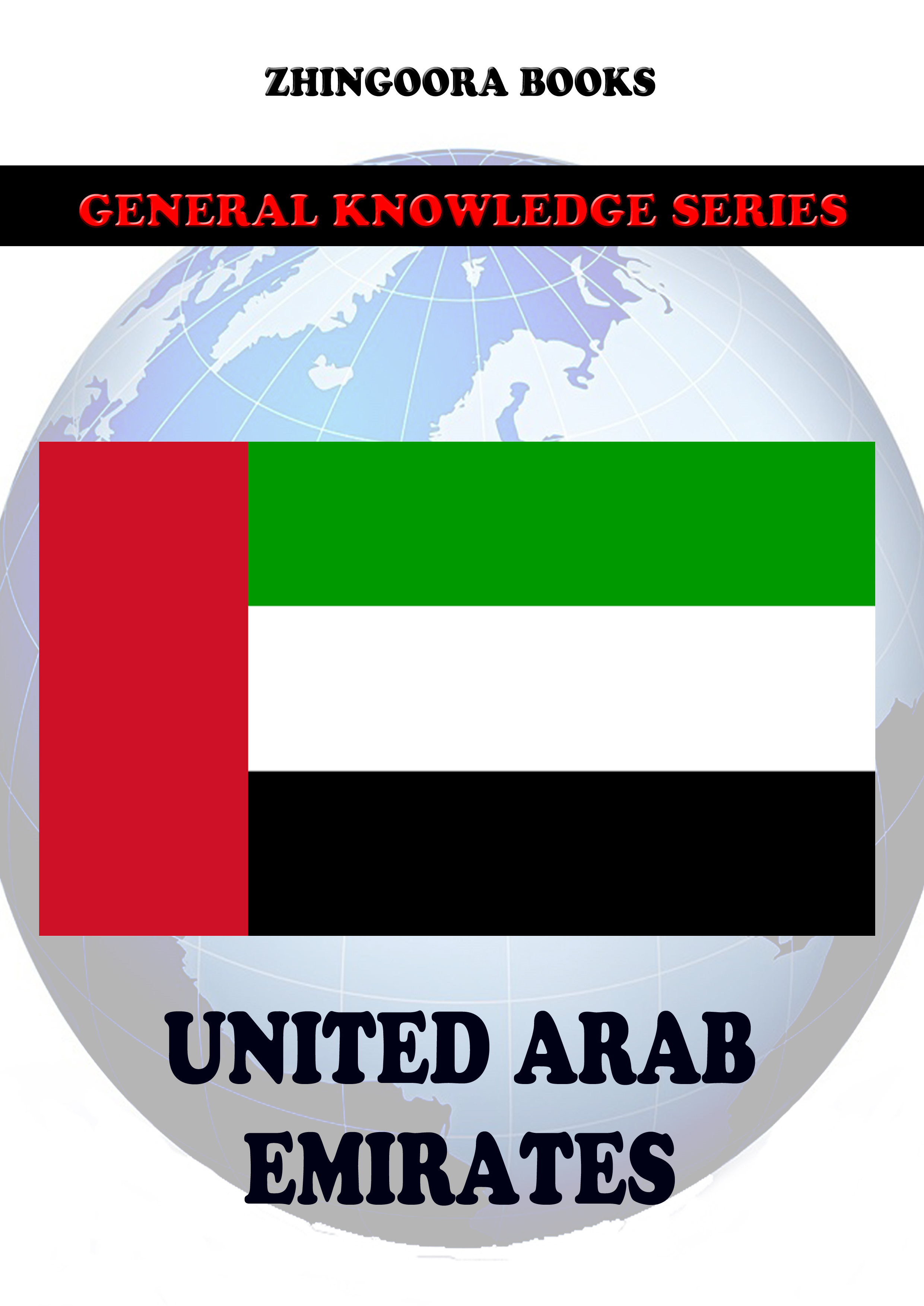 United Arab Emirates By: Zhingoora Books