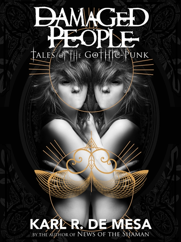 Damaged People: Tales of the Gothic Punk