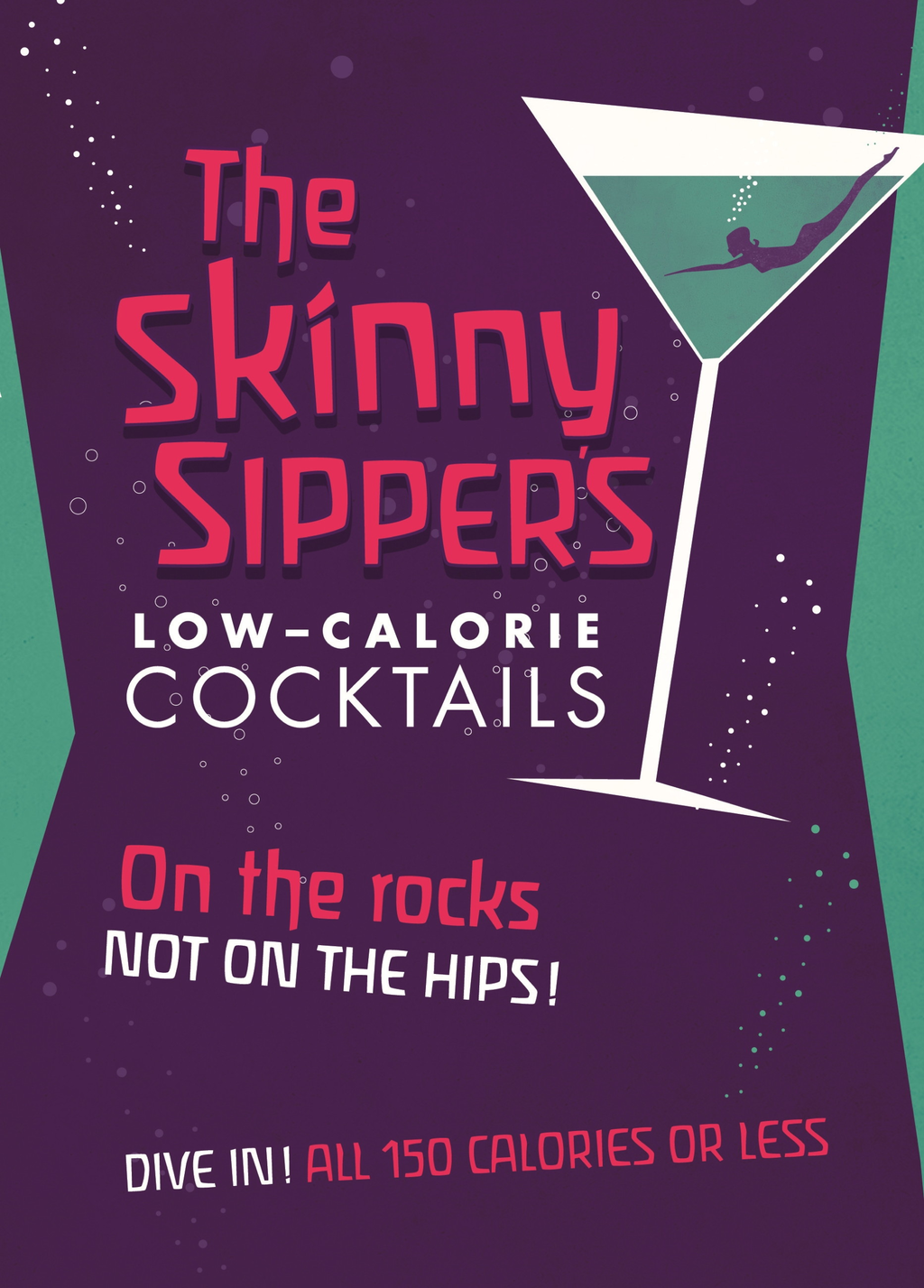 Skinny Sipper's Low-calorie Cocktails