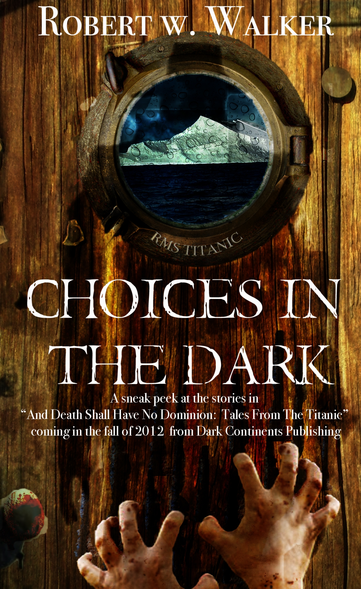 Choices in the Dark