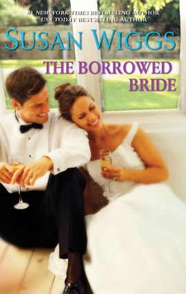 The Borrowed Bride By: Susan Wiggs