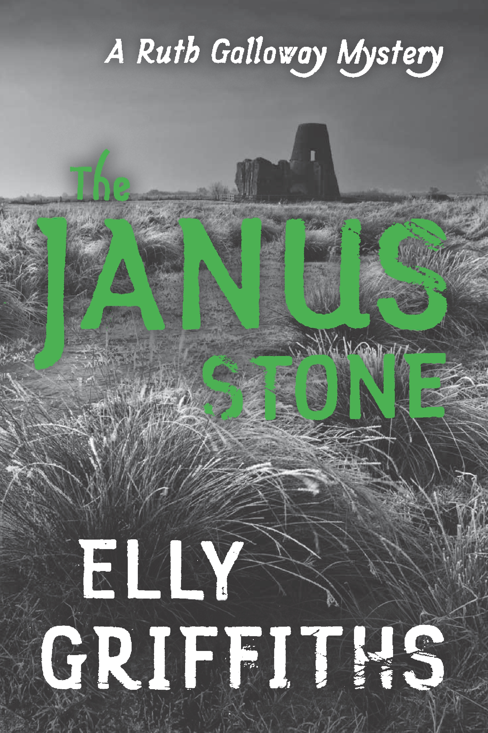The Janus Stone By: Elly Griffiths