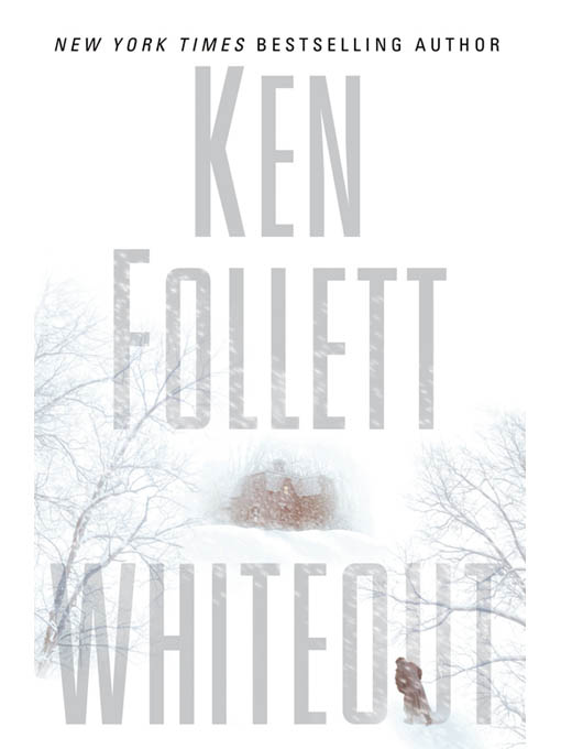 Whiteout By: Ken Follett