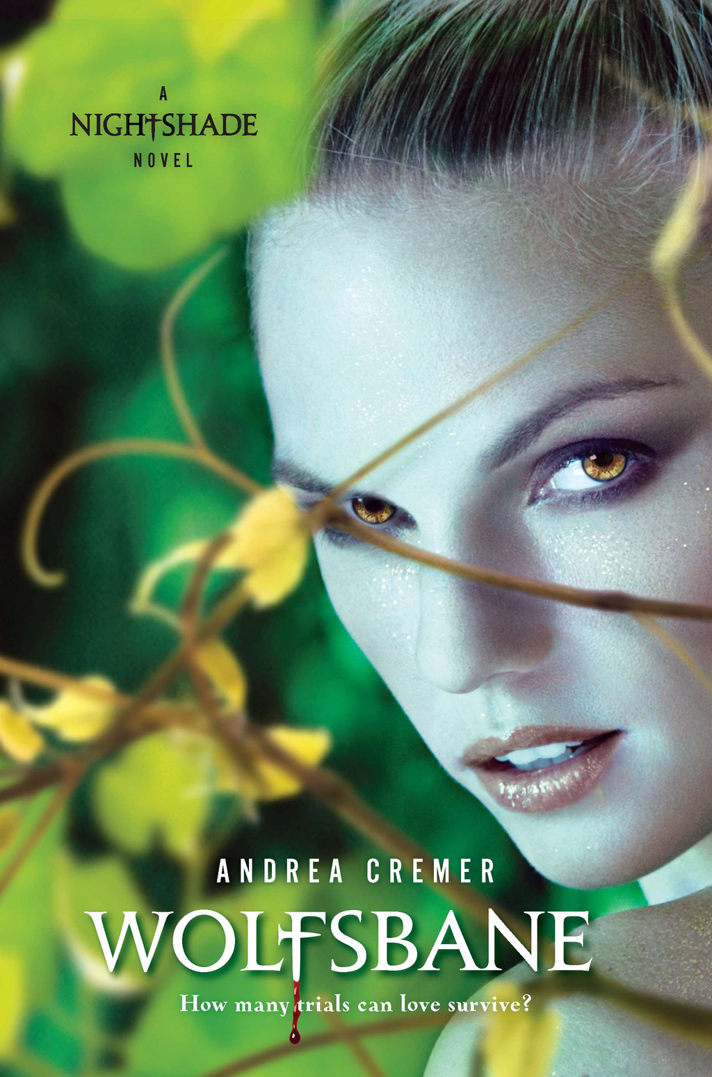 Wolfsbane: A Nightshade Novel Book 2 By: Andrea Cremer