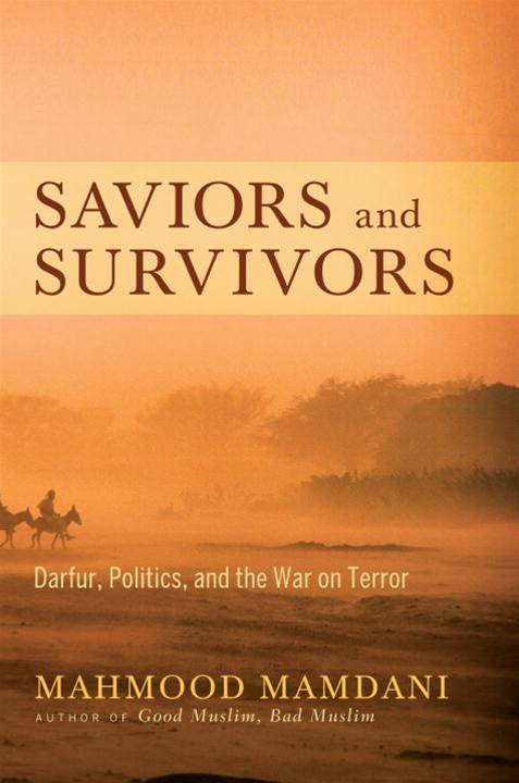Saviors and Survivors By: Mahmood Mamdani