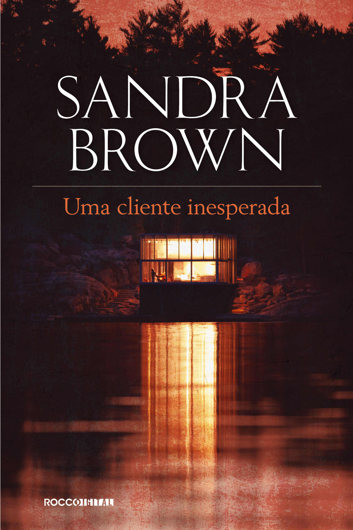 Sandra Brown - Uma cliente inesperada