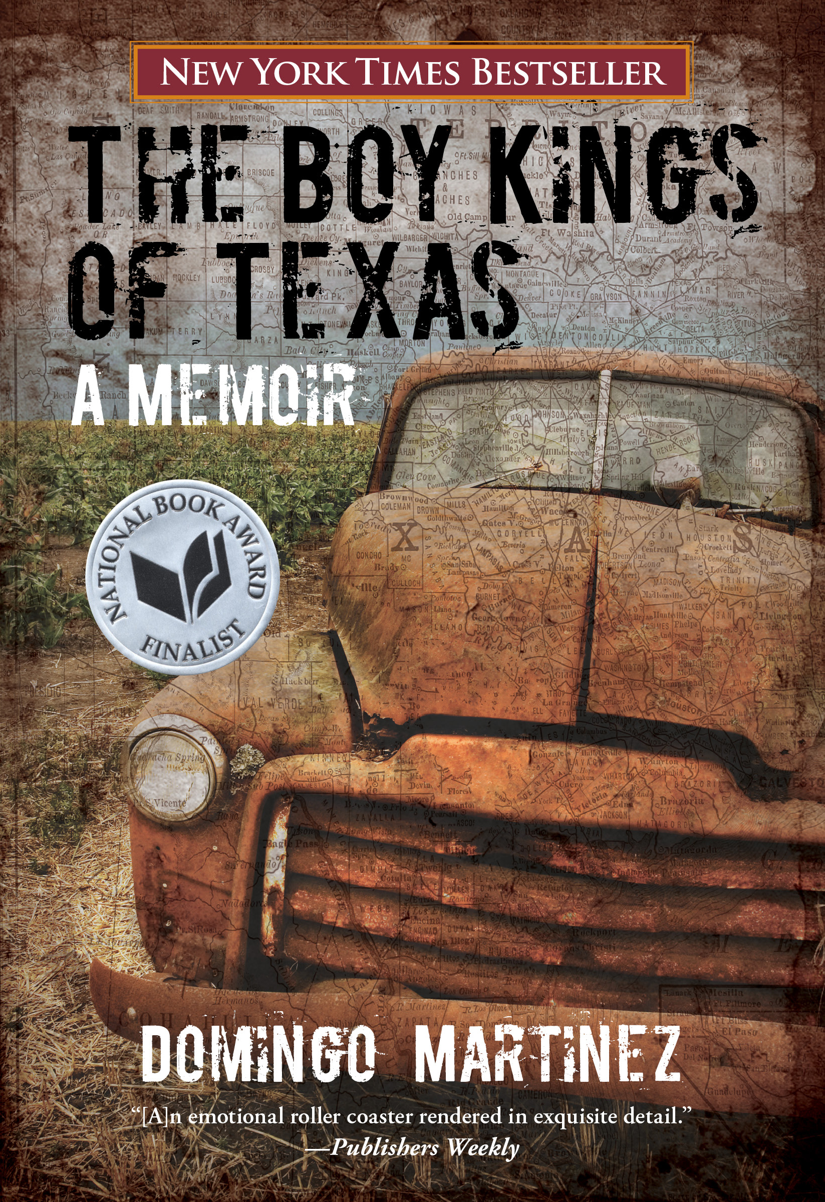 The Boy Kings of Texas: A Memoir By: Domingo Martinez