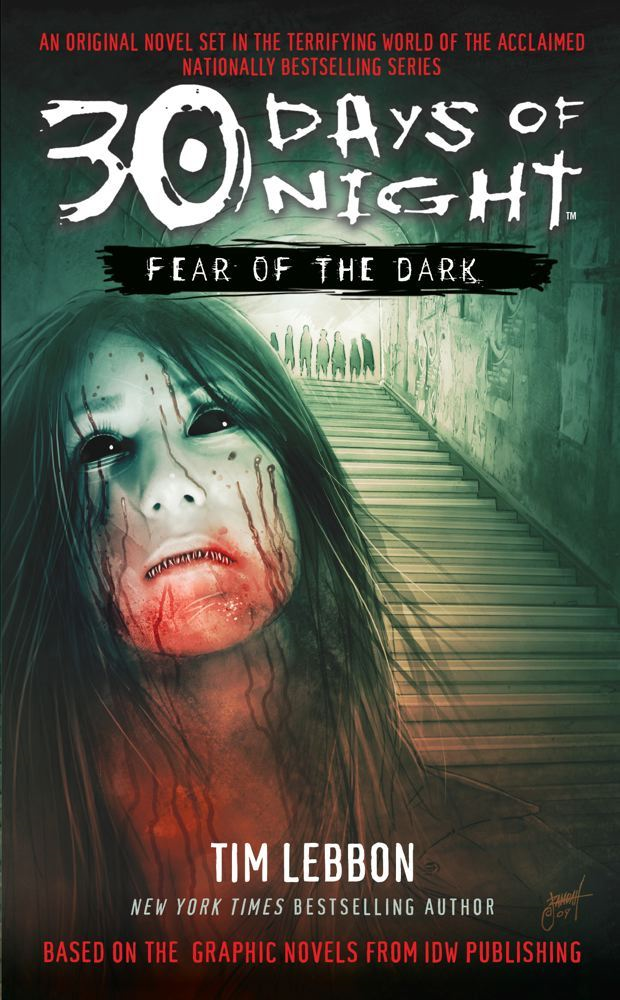 30 Days of Night: Fear of the Dark By: Tim Lebbon