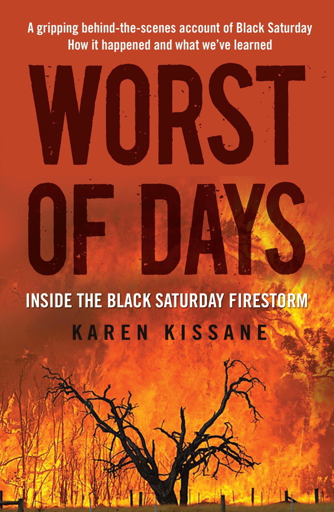 Worst of Days By: Karen Kissane