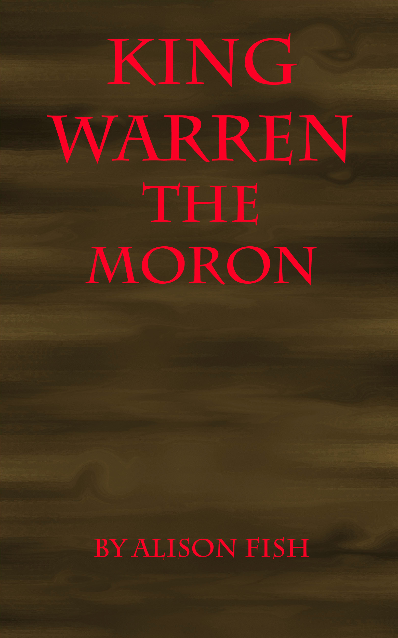 King Warren the Moron