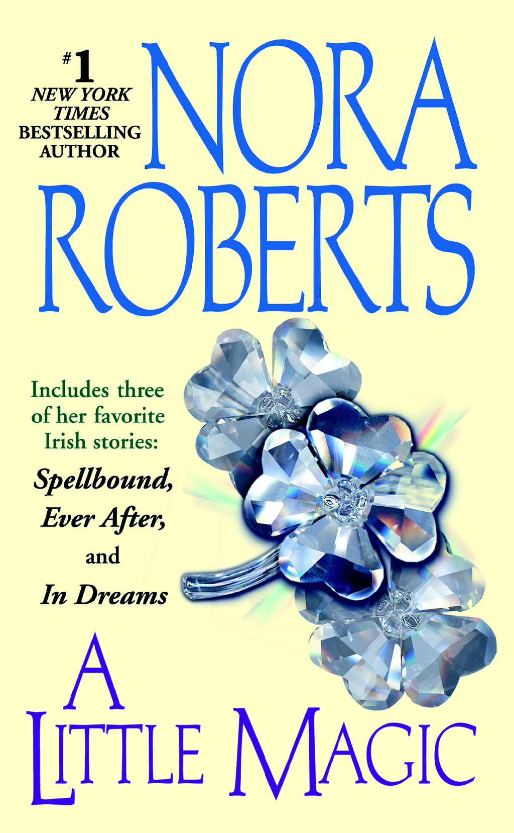 A Little Magic By: Nora Roberts