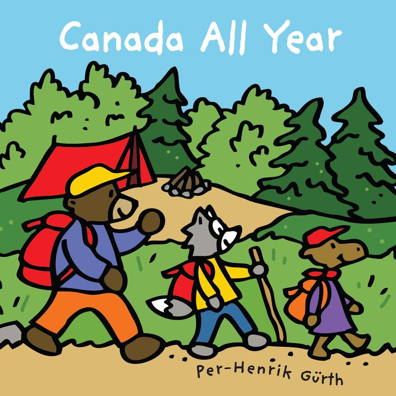 Canada All Year By: Per-Henrik Gurth