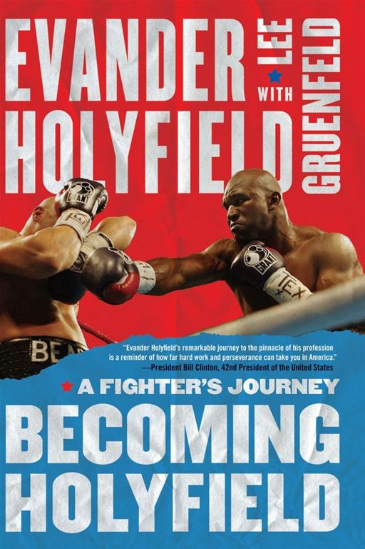 Becoming Holyfield By: Evander Holyfield