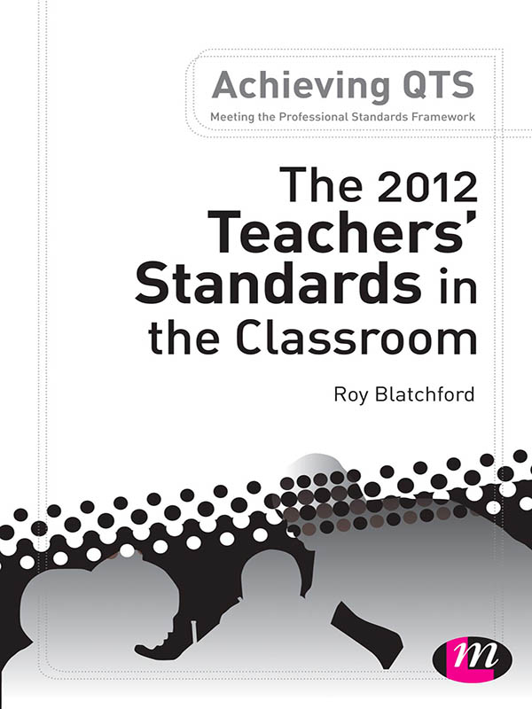The 2012 Teachers' Standards in the Classroom