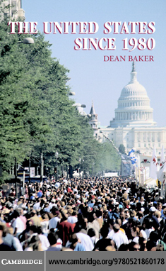 The United States since 1980 By: Baker,Dean
