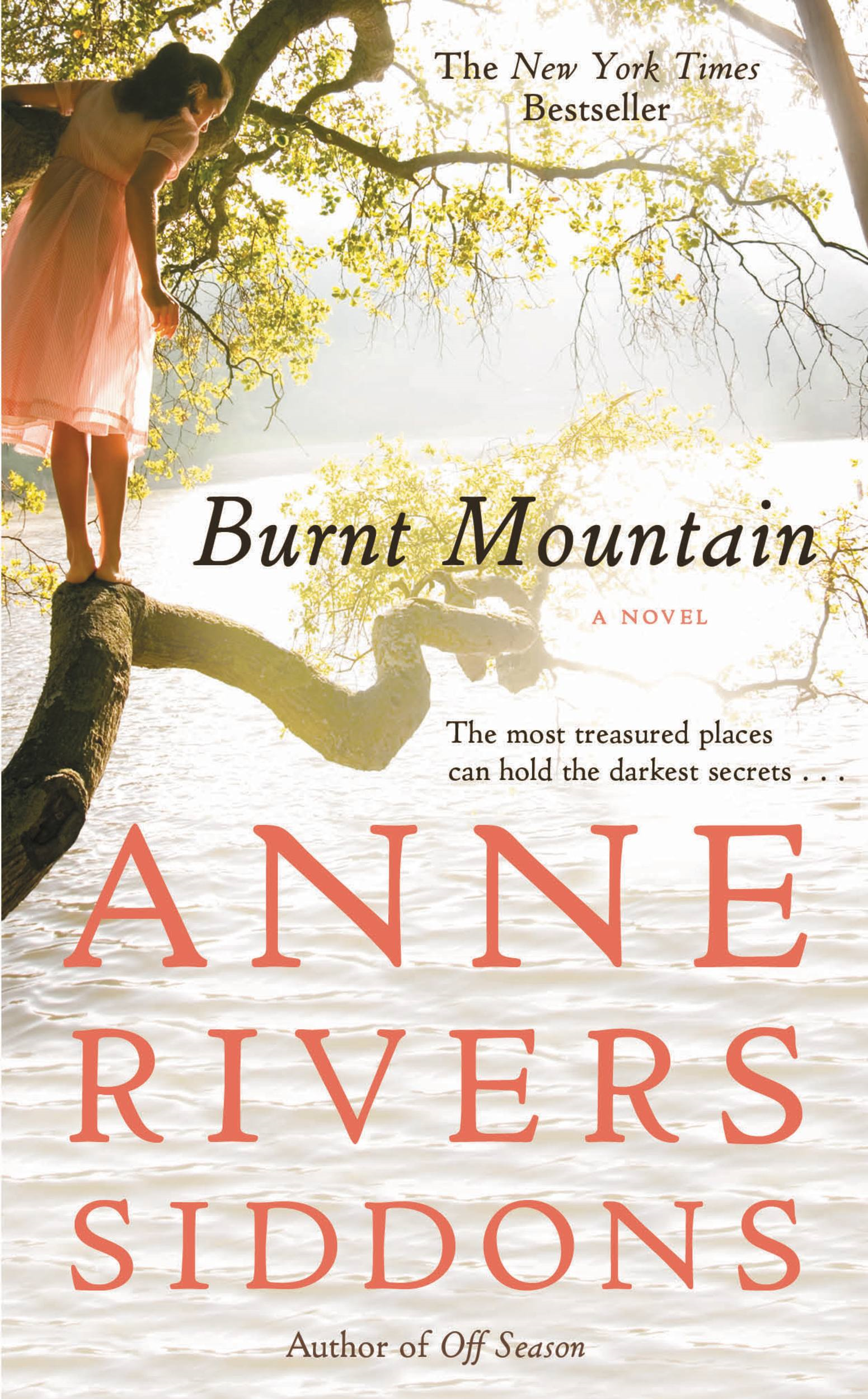 Burnt Mountain By: Anne Rivers Siddons