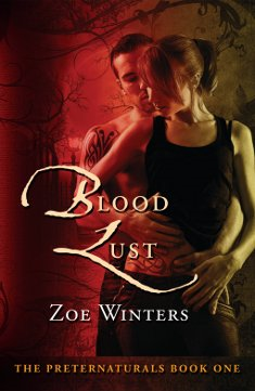 Blood Lust (Paranormal Romance/Urban Fantasy: Preternaturals Book 1)