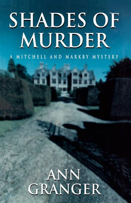 Shades of Murder By: Ann Granger