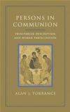 Persons In Communion: Trinitarian Description And Human Participation