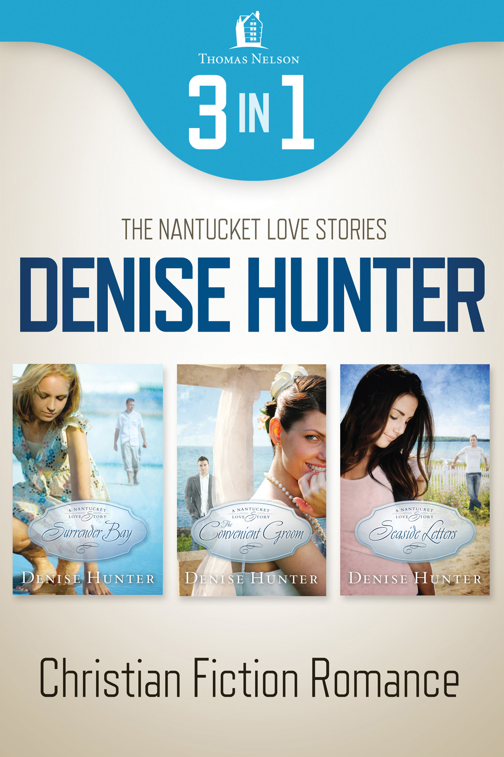 Nantucket Romance 3-in-1 Bundle By: Denise Hunter