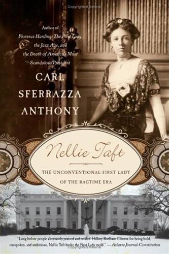 Nellie Taft By: Carl Sferrazza Anthony