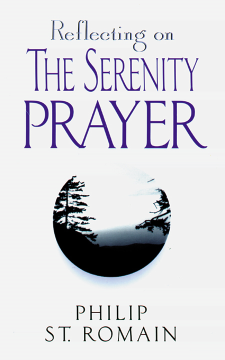 Reflecting on the Serenity Prayer