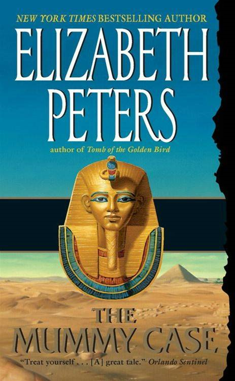 The Mummy Case By: Elizabeth Peters