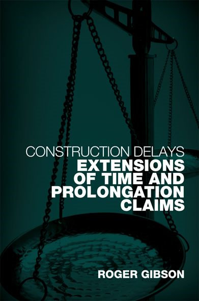 Delay and Extensions of Time Claims Extensions of Time and Prolongation Claims