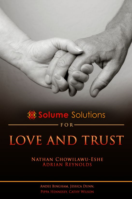 Solume Solutions for Love and Trust